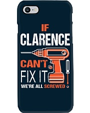 If Clarence Cant Fix It - We Are All Screwed Phone Case thumbnail