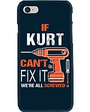 If Kurt Cant Fix It - We Are All Screwed Phone Case thumbnail