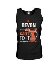 If Devon Cant Fix It - We Are All Screwed Unisex Tank thumbnail