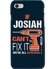 If Josiah Cant Fix It - We Are All Screwed Phone Case thumbnail