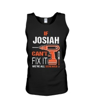 If Josiah Cant Fix It - We Are All Screwed Unisex Tank thumbnail