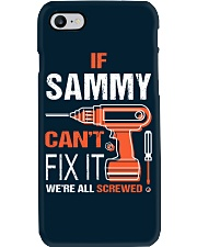 If Sammy Cant Fix It - We Are All Screwed Phone Case thumbnail