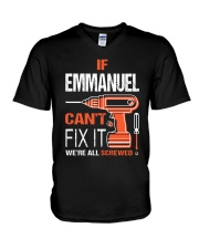 If Emmanuel Cant Fix It - We Are All Screwed V-Neck T-Shirt thumbnail