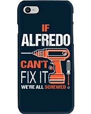 If Alfredo Cant Fix It - We Are All Screwed Phone Case tile