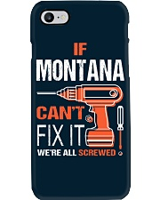 If Montana Cant Fix It - We Are All Screwed Phone Case thumbnail