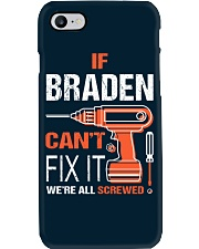 If Braden Cant Fix It - We Are All Screwed Phone Case thumbnail
