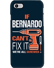 If Bernardo Cant Fix It - We Are All Screwed Phone Case thumbnail