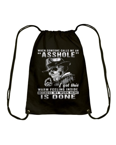 when someone call me an asshole shirt