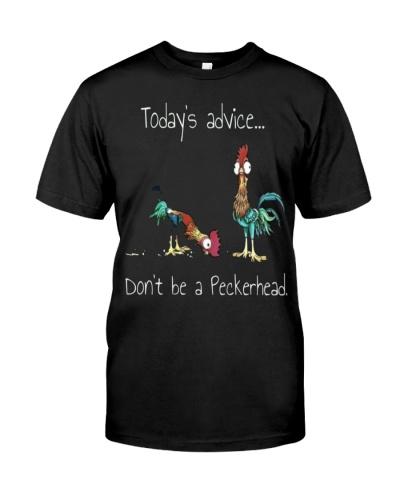 dont be a peckerhead chicken shirt