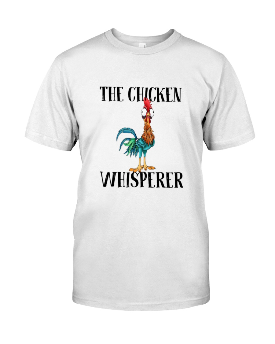 Funny The Chicken Whisperer Shirt Classic T-Shirt