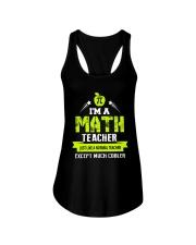 I'm a Math Teacher Except Much Cooler T-Shirt Ladies Flowy Tank thumbnail