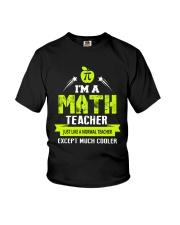 I'm a Math Teacher Except Much Cooler T-Shirt Youth T-Shirt thumbnail