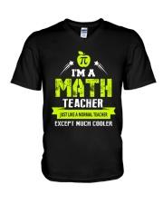 I'm a Math Teacher Except Much Cooler T-Shirt V-Neck T-Shirt thumbnail
