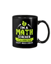 I'm a Math Teacher Except Much Cooler T-Shirt Mug thumbnail
