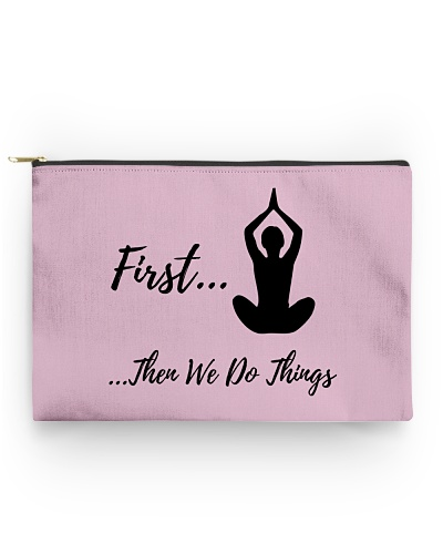 First We Do Yoga - Then Other Things Design