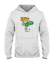 Pickleball t shirt- No Ball is worth the Fall Hooded Sweatshirt thumbnail