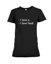 I Love Food Premium Fit Ladies Tee thumbnail