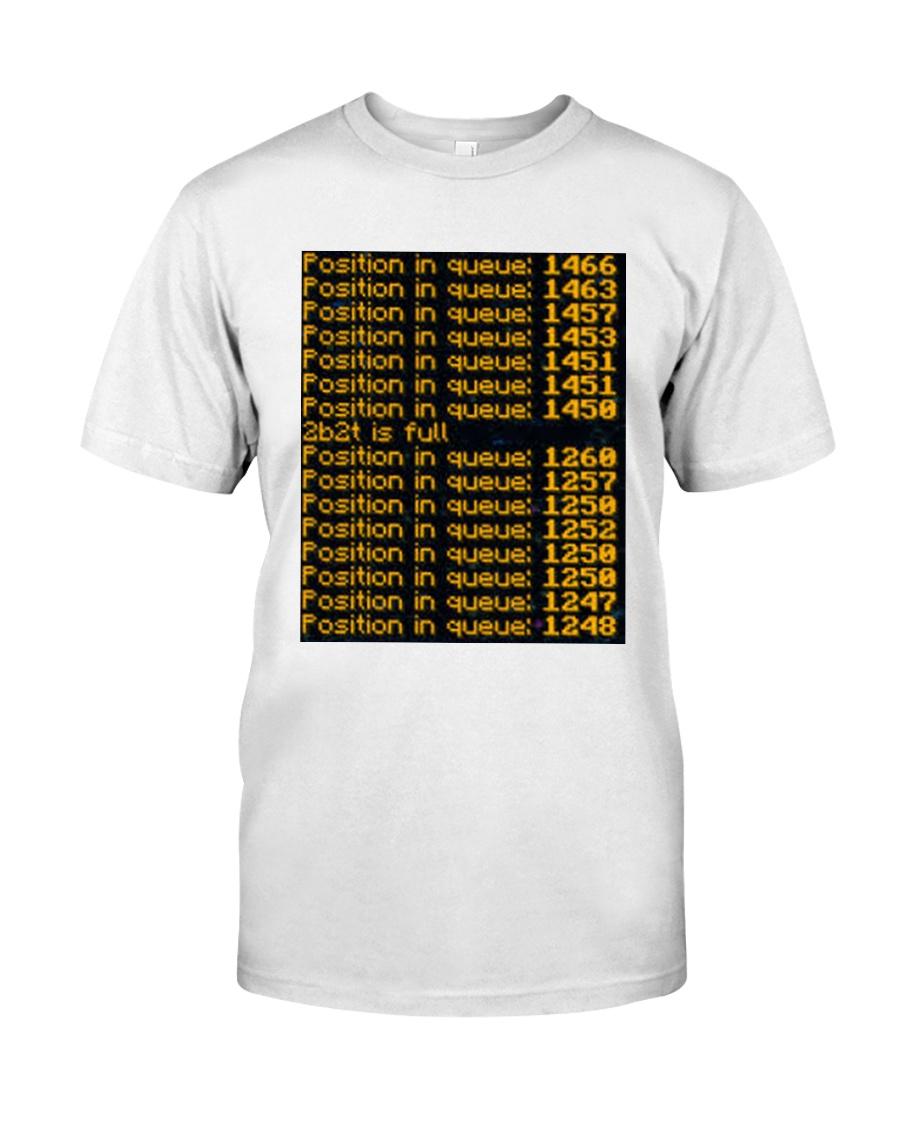 2b2t Queue Tee Classic T-Shirt