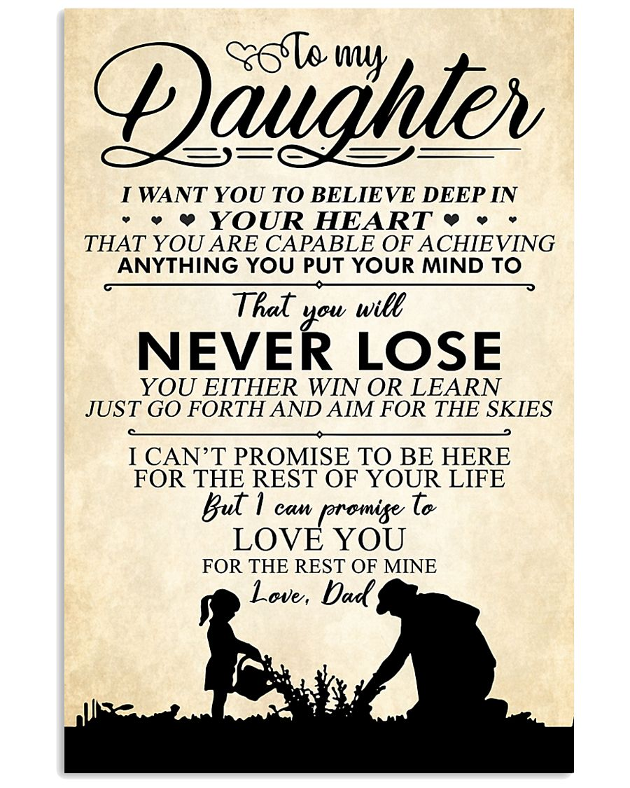 Dad To My Daughter You Will Never Lose I Love You 16x24 Poster