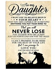 Dad To My Daughter You Will Never Lose I Love You 16x24 Poster front