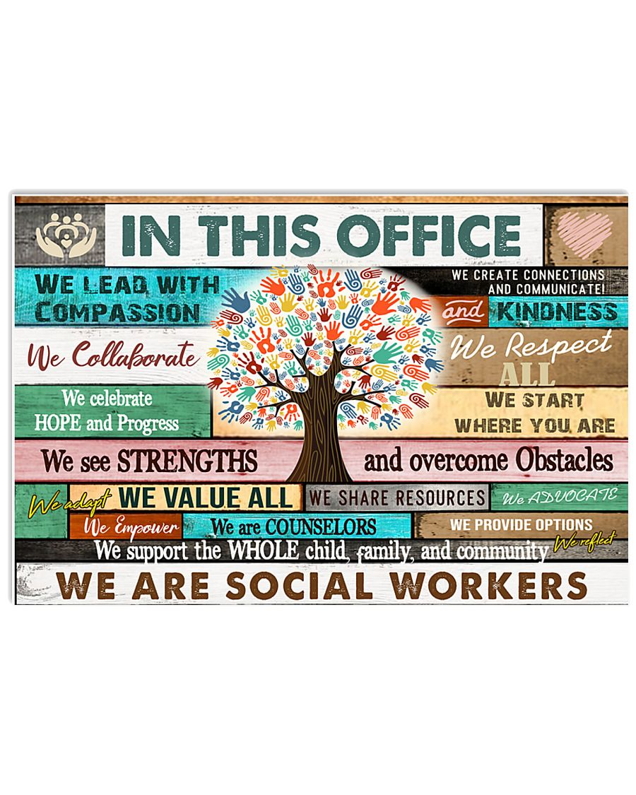 In This Office Social Worker We Do Teamwork 17x11 Poster