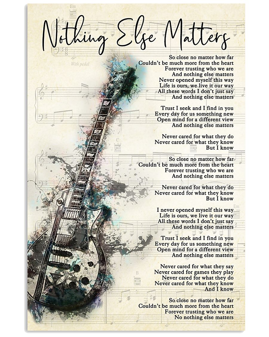 Nothing Else Matters Song Lyrics 11x17 Poster