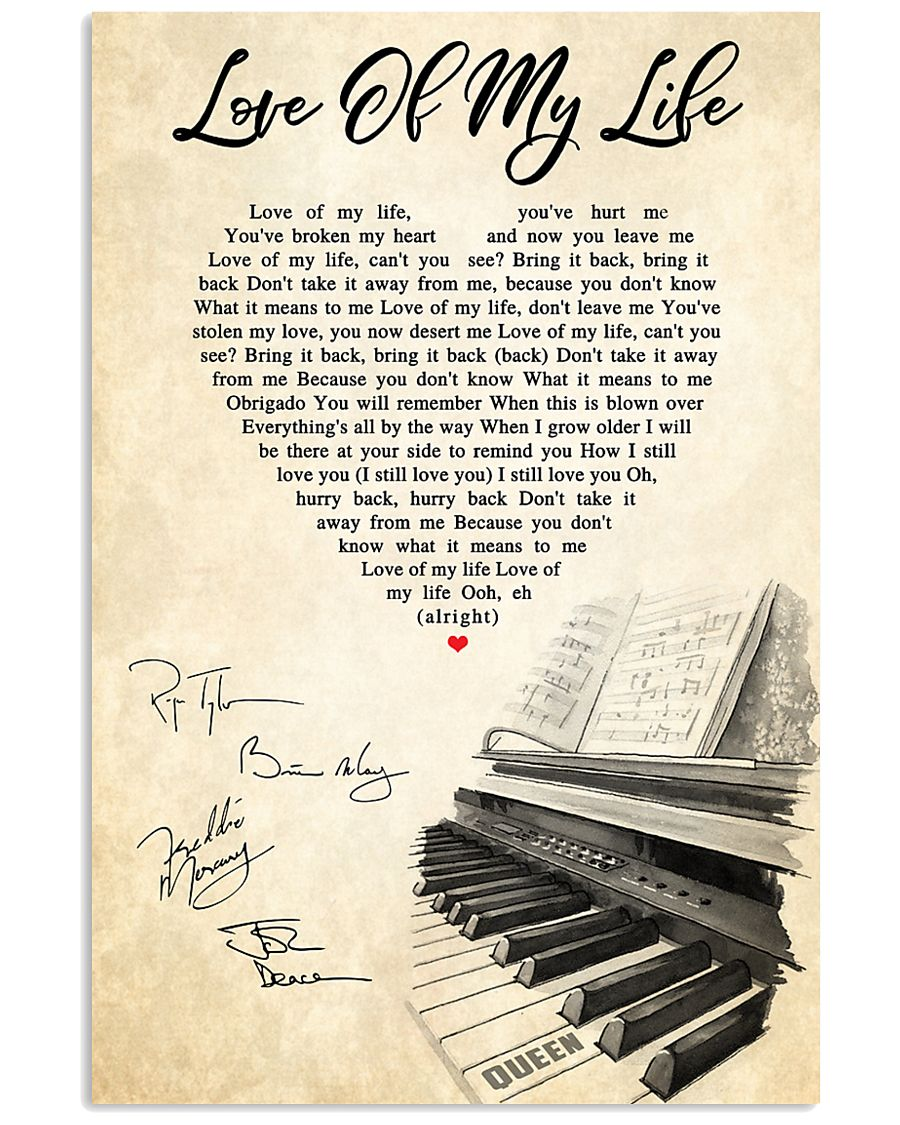 Love Of My Life Song Lyrics 11x17 Poster