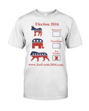 Joe Exotic For President 2016 Classic T-Shirt front