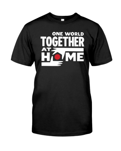 one world together at home shirt