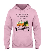 I JUST WANT TO PACK MY BAGS AND GO CAMPING Hooded Sweatshirt front