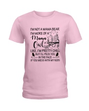 I'M NOT A MAMA BEAR I'M MORE OF A MAMA OWL Ladies T-Shirt thumbnail