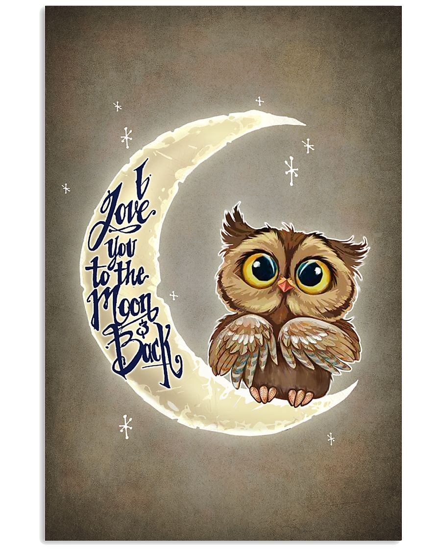 OWL I LOVE YOU TO THE MOON AND BACK 11x17 Poster