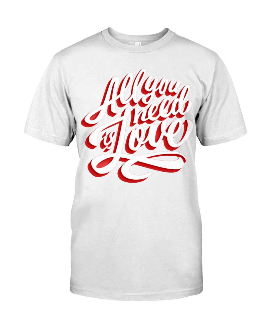 All You Need Is Love Typographic Poster Original H Premium Fit Mens Tee