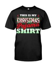 This Is My Christmas Pajama Shirt Xmas Pj Top T Sh Classic T-Shirt front