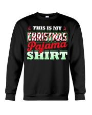 This Is My Christmas Pajama Shirt Xmas Pj Top T Sh Crewneck Sweatshirt thumbnail