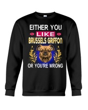 Either You Like BRUSSELS GRIFFON Crewneck Sweatshirt thumbnail