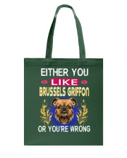 Either You Like BRUSSELS GRIFFON Tote Bag thumbnail
