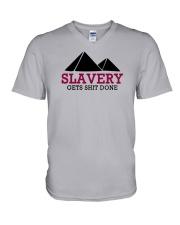 Slavery Gets Shit Done T-shirt V-Neck T-Shirt thumbnail