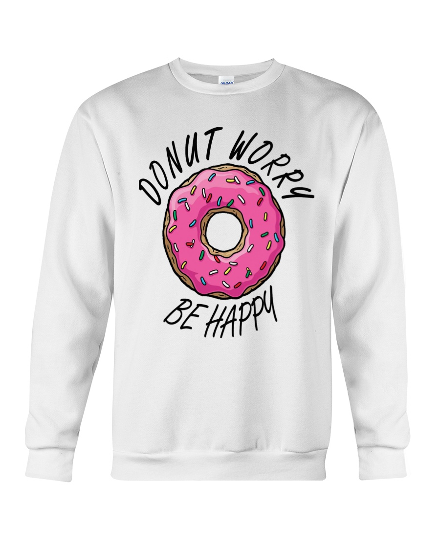Donut Worry Be Happy Crewneck Sweatshirt