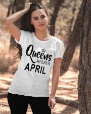 Queen are born in April Ladies T-Shirt Ladies T-Shirt apparel-ladies-t-shirt-lifestyle-06