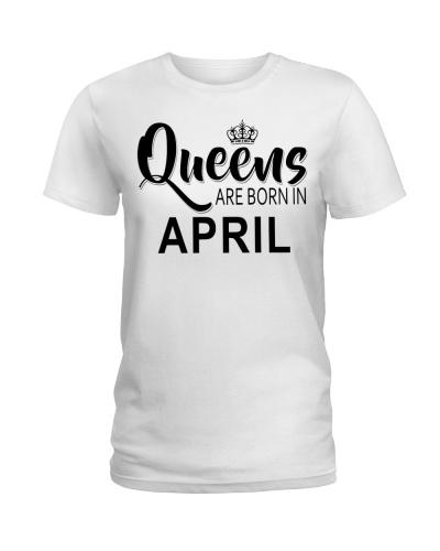 Queen are born in April Ladies T-Shirt