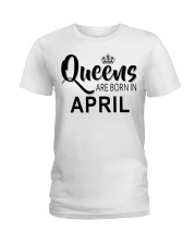 Queen are born in April Ladies T-Shirt Ladies T-Shirt front