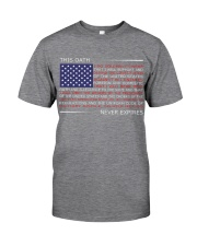 This OATH NEVER EXPIRES Classic T-Shirt thumbnail