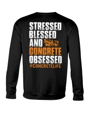 Stressed - Blessed - Concrete obsessed Crewneck Sweatshirt thumbnail
