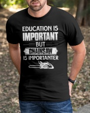 Chainsaw Is Importanter Classic T-Shirt apparel-classic-tshirt-lifestyle-front-52