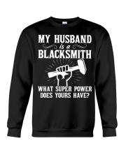 My Husband Is A Blacksmith Crewneck Sweatshirt thumbnail