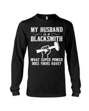 My Husband Is A Blacksmith Long Sleeve Tee thumbnail
