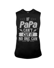 IF PAPA CANT CUT IT NO ONE CAN Sleeveless Tee thumbnail