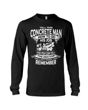 Tell This concrete man how to do his job Long Sleeve Tee thumbnail