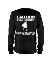 LOGGER -If you see me running try to keep up Long Sleeve Tee thumbnail